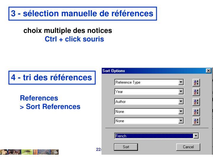 3 - sélection manuelle de références