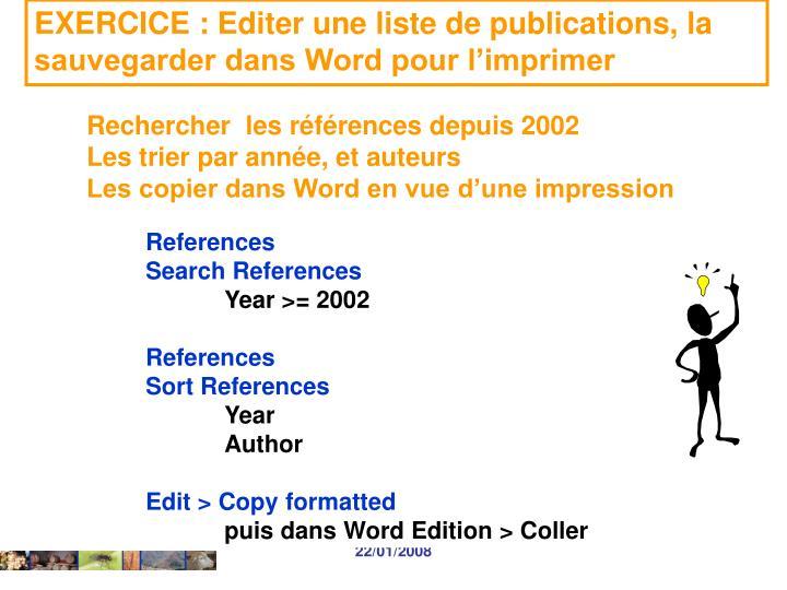 EXERCICE : Editer une liste de publications, la sauvegarder dans Word pour l'imprimer