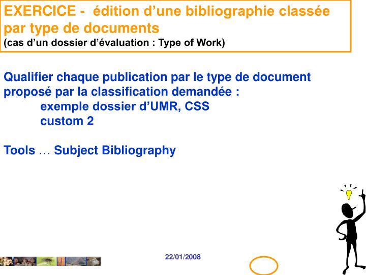 EXERCICE -  édition d'une bibliographie classée par type de documents