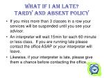 what if i am late tardy and absent policy