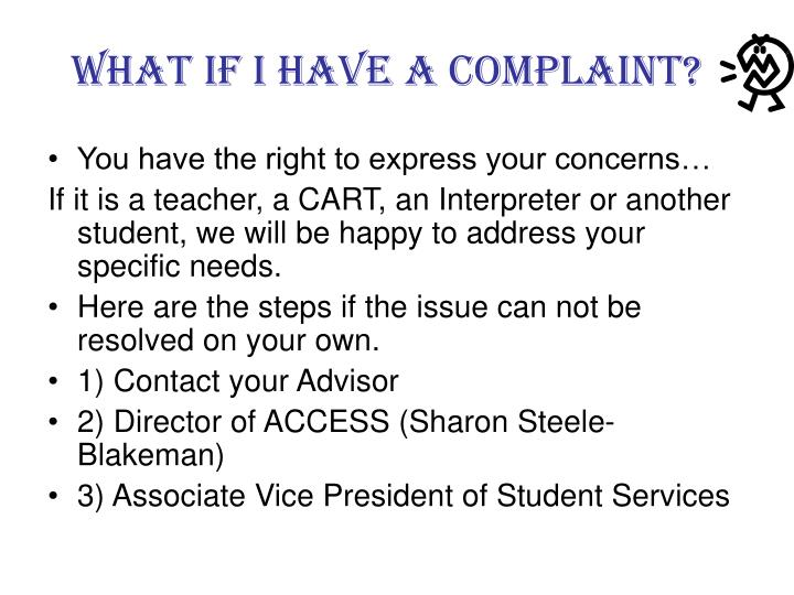 What if I have a Complaint?