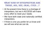 what kind of interpreters are there asl see oral cued
