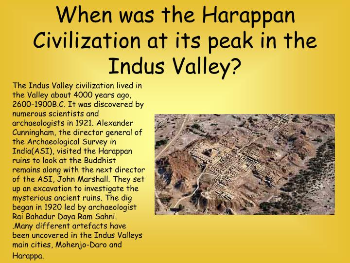 When was the Harappan Civilization at its peak in the Indus Valley?