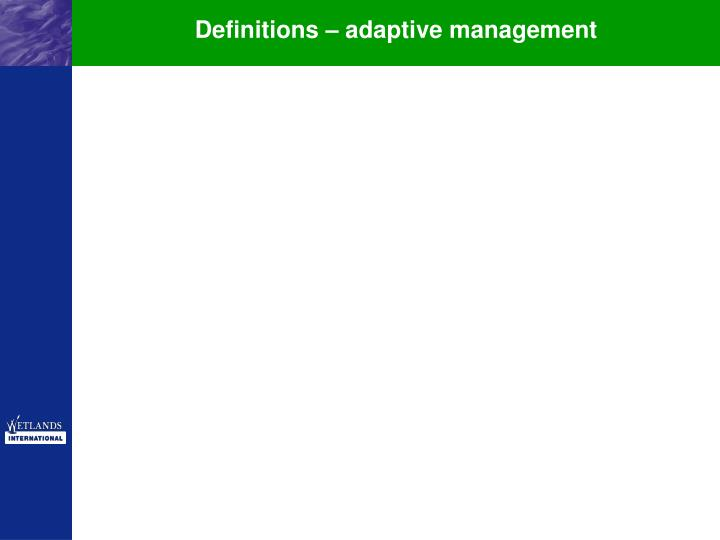 Definitions – adaptive management