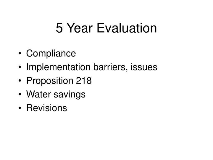 5 Year Evaluation