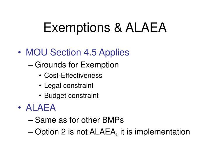 Exemptions & ALAEA