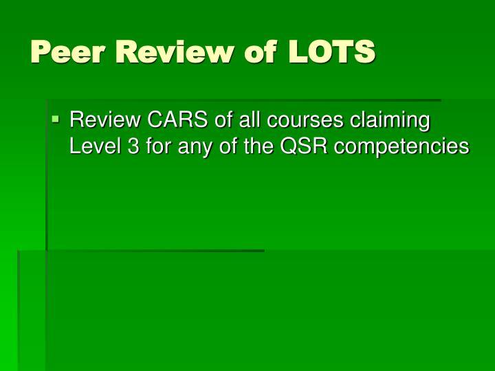 Peer Review of LOTS