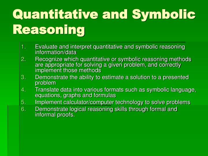 Quantitative and Symbolic Reasoning
