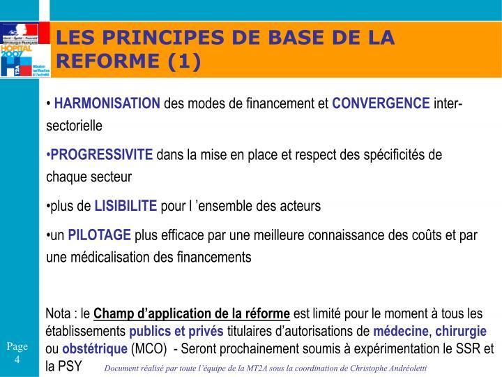 LES PRINCIPES DE BASE DE LA REFORME (1)