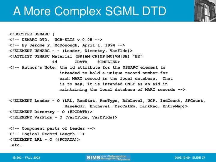 A More Complex SGML DTD