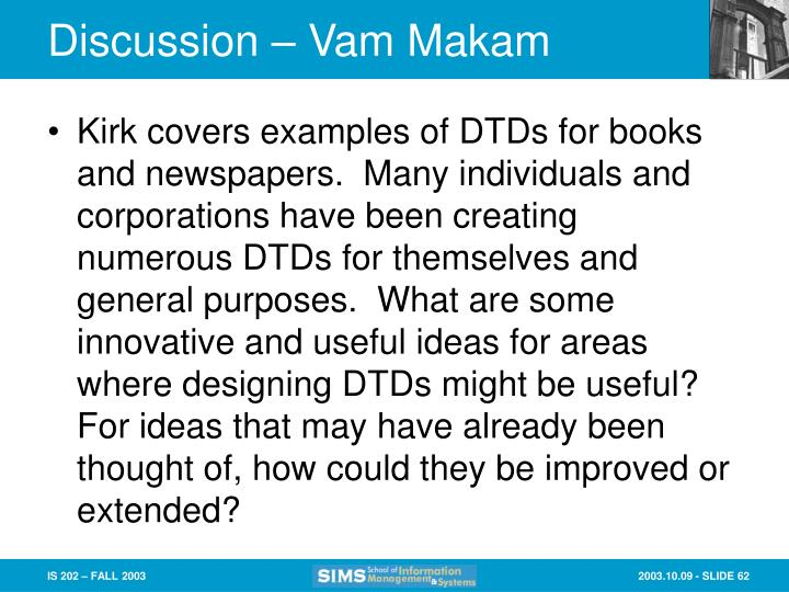 Discussion – Vam Makam