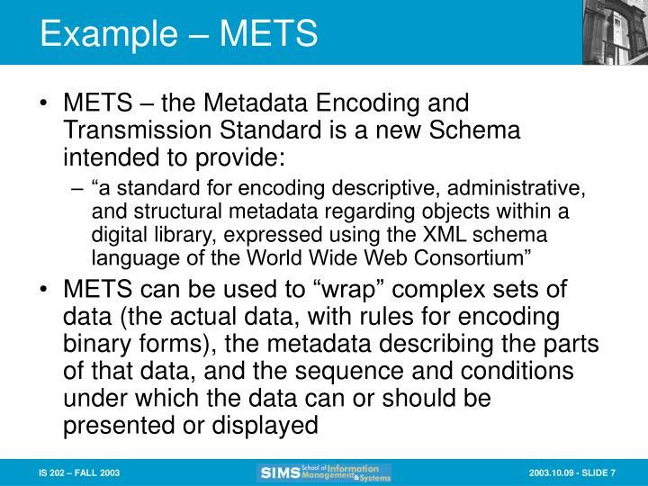Example – METS