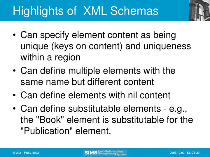 Highlights of  XML Schemas