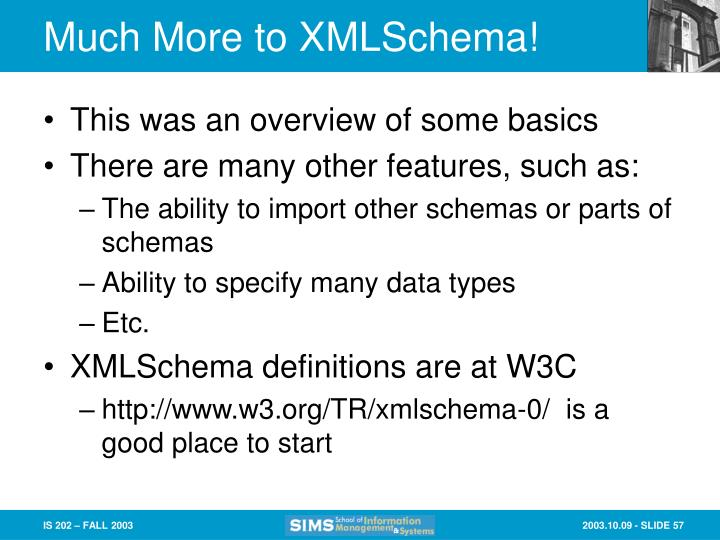 Much More to XMLSchema!