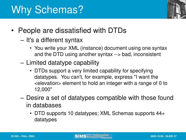 Why Schemas?
