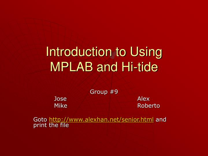 Introduction to using mplab and hi tide
