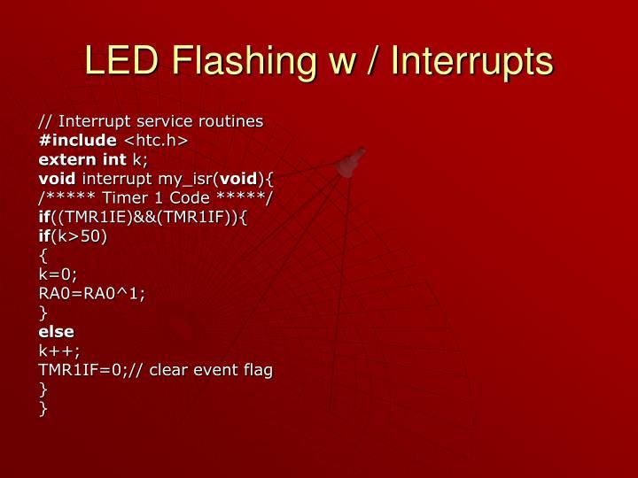 LED Flashing w / Interrupts