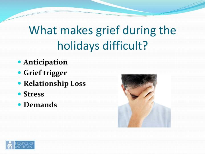 What makes grief during the holidays difficult?