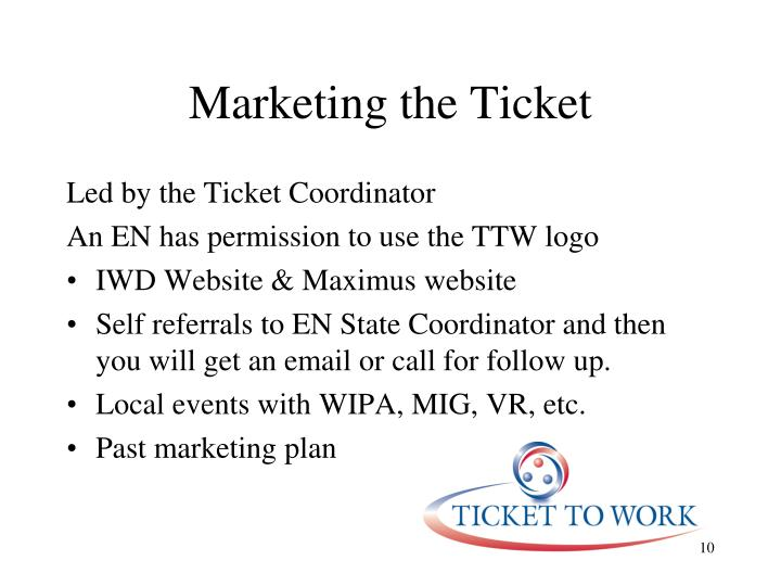 Marketing the Ticket