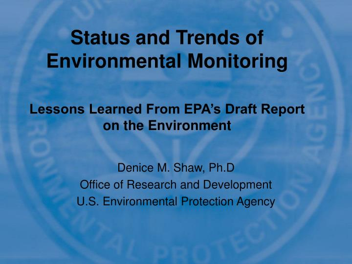 Status and Trends of Environmental Monitoring