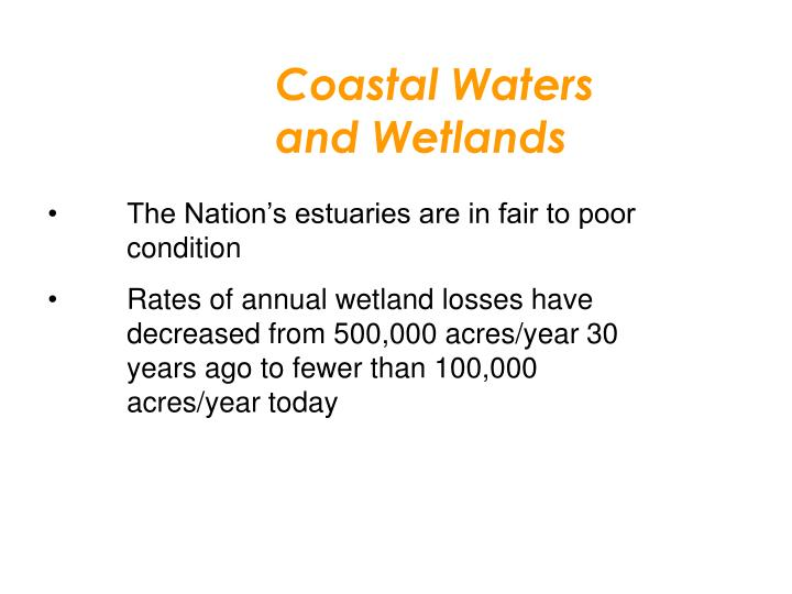 Coastal Waters and Wetlands