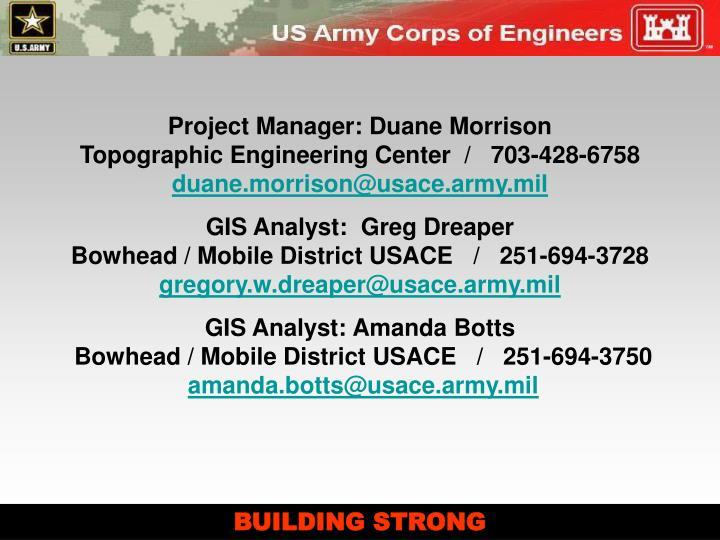Project Manager: Duane Morrison