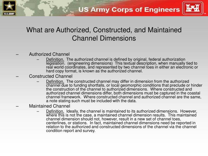 What are Authorized, Constructed, and Maintained Channel Dimensions