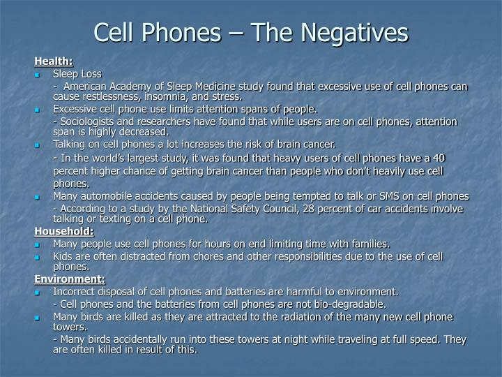 Cell Phones – The Negatives