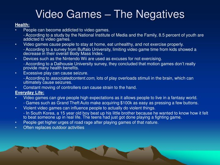 Video Games – The Negatives