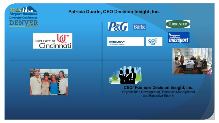 Patricia Duarte, CEO Decision Insight, Inc.