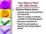 four ways to teach with video games2