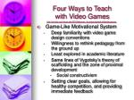 four ways to teach with video games3