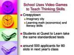 school uses video games to teach thinking skills1