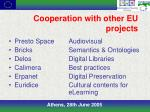 cooperation with other eu projects