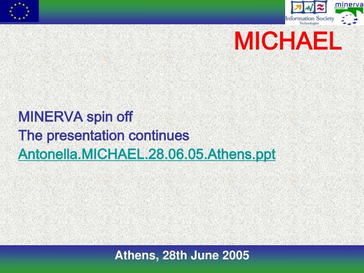 MINERVA spin off