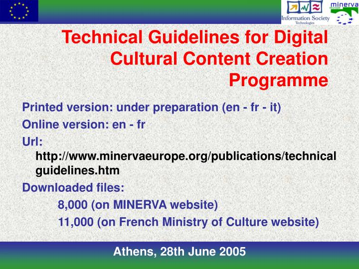 Technical Guidelines for Digital Cultural Content Creation Programme