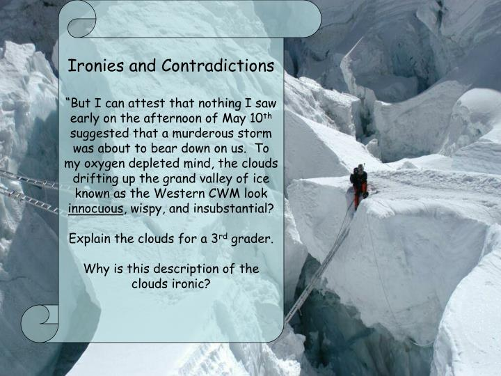 Ironies and Contradictions