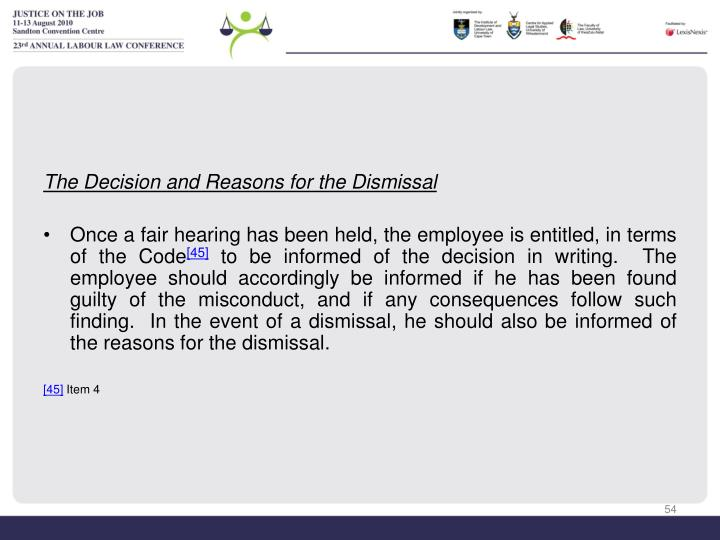 The Decision and Reasons for the Dismissal