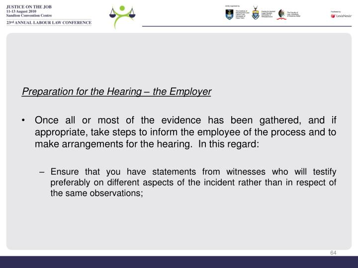 Preparation for the Hearing – the Employer