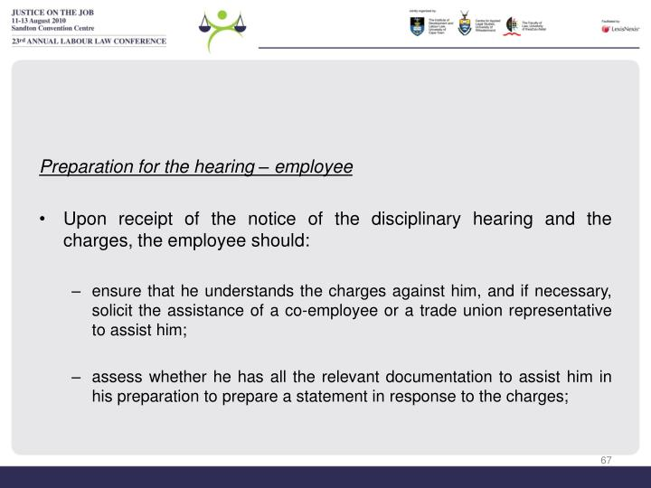 Preparation for the hearing – employee