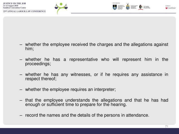 whether the employee received the charges and the allegations against him;
