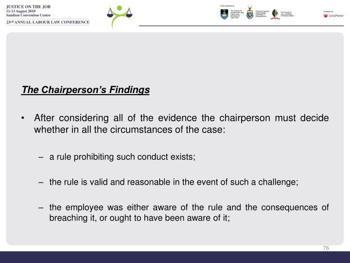 The Chairperson's Findings