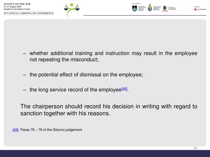 whether additional training and instruction may result in the employee not repeating the misconduct;