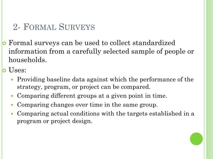 2- Formal Surveys