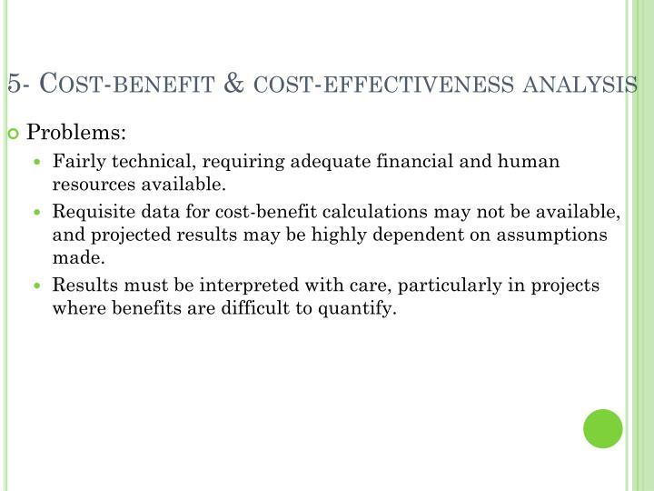 5- Cost-benefit & cost-effectiveness analysis