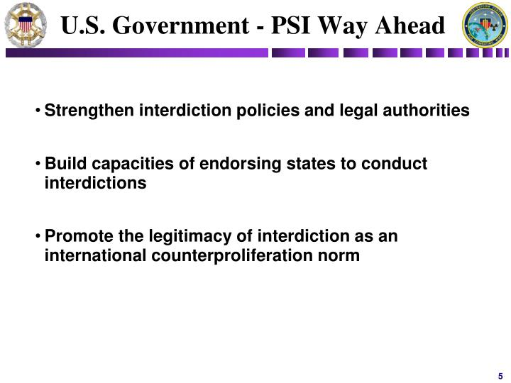 U.S. Government - PSI Way Ahead