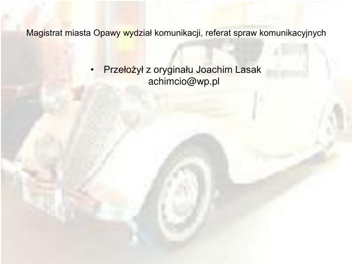 Magistrat miasta Opawy wydział komunikacji, referat spraw komunikacyjnych