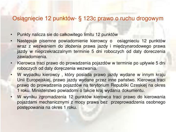 Osiągnięcie 12 punktów- § 123c prawo o ruchu drogowym