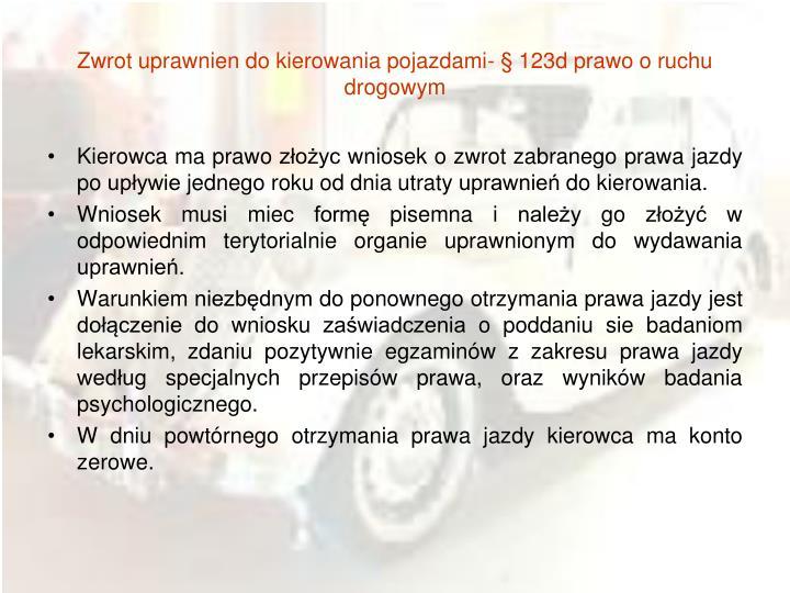 Zwrot uprawnien do kierowania pojazdami- § 123d prawo o ruchu drogowym