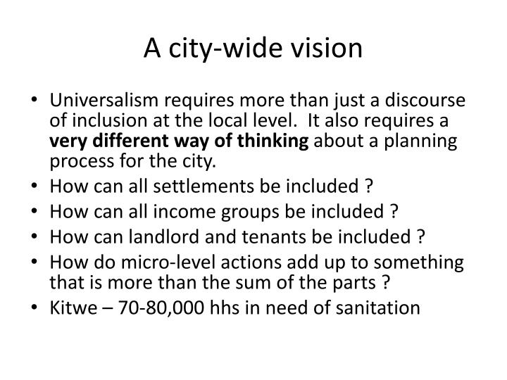 A city-wide vision
